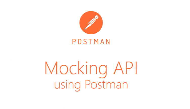 Optimize your development timelines using Mocking APIs with